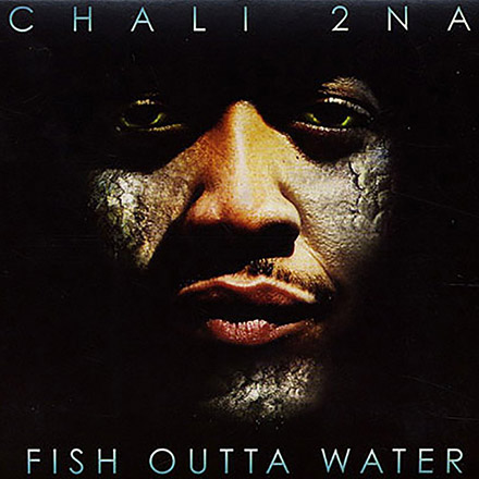 DJ Nu-Mark - Chali 2na - Fish Outta Water