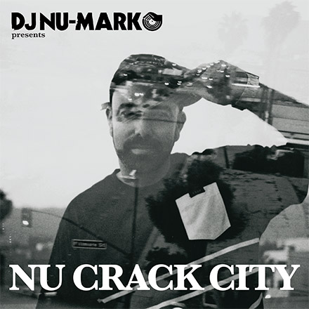 DJ Nu-Mark - Nu Crack City