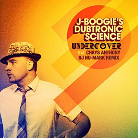 DJ Nu-Mark - J Boogie - Undercover (DJ Nu-Mark Remix)