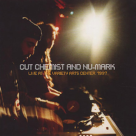 DJ Nu-Mark - Cut Chemist & Nu-Mark - Live At The Variety Arts Center
