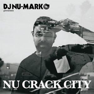 DJ Nu-Mark - Nu Crack City