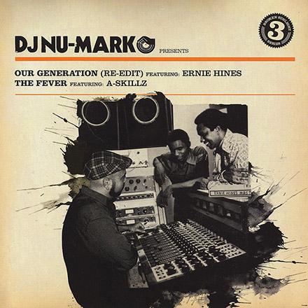 DJ Nu-Mark - Our Generation Edit_The Fever