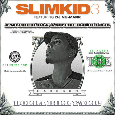 DJ Nu-Mark - Slimkid3 - Another Day Another Dollar