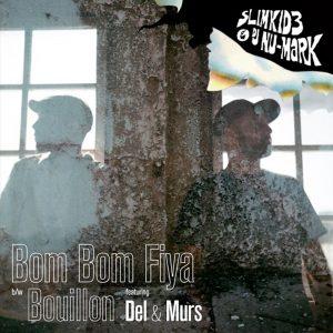 Slimkid3 & DJ Nu-Mark - Bom Bom Fiya_1400x1400