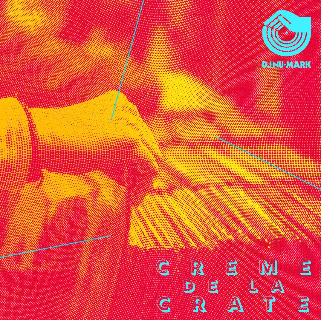 DJ Nu-Mark - Creme de la Crate