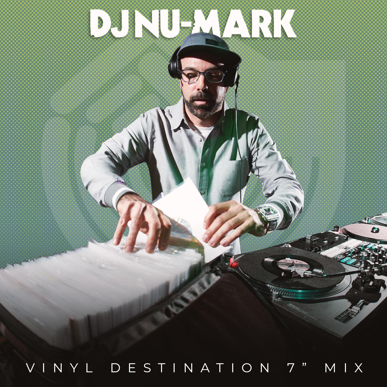 """DJ Nu-Mark - Vinyl Destination 7"""" Mix"""