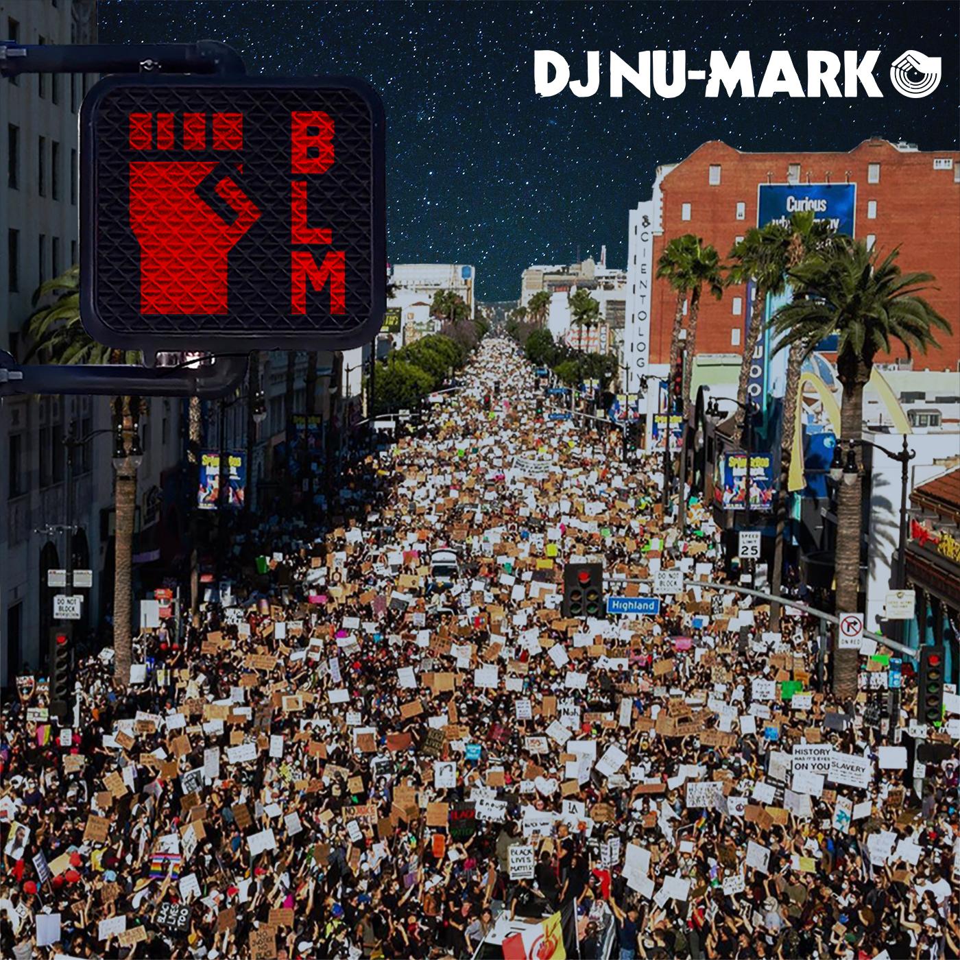DJ Nu-Mark - BLM Mix
