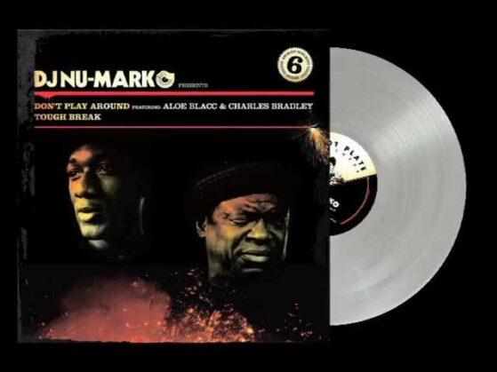 DJ Nu-Mark feat. Aloe Blacc & Charles Bradley - Don't Play Around
