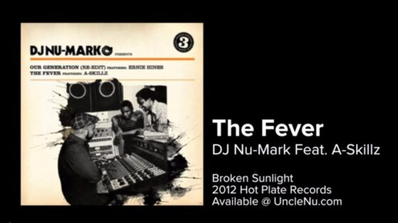 DJ Nu-Mark feat. A-Skills - The Fever